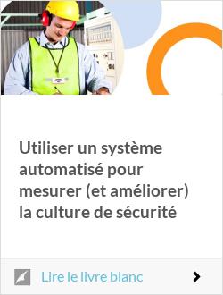 Utiliser un système automatisé pour mesurer (et améliorer) la culture de sécurité