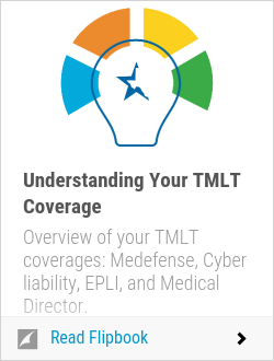 Understanding Your TMLT Coverage