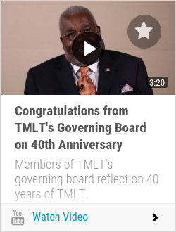 Congratulations from TMLT's Governing Board on 40th Anniversary