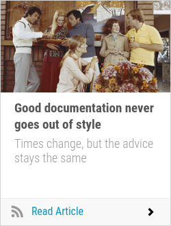 Good documentation never goes out of style