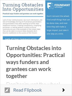 Turning Obstacles into Opportunities: Practical ways funders and grantees can work together