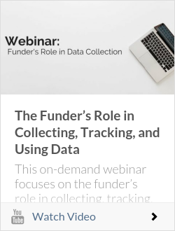 The Funder�s Role in Collecting, Tracking, and Using Data