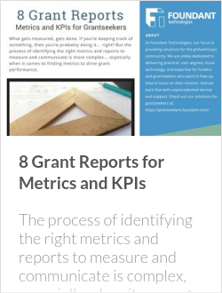 8 Grant Reports for Metrics and KPIs