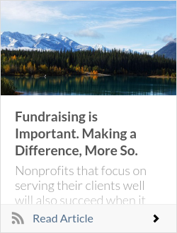 Fundraising is Important. Making a Difference, More So.
