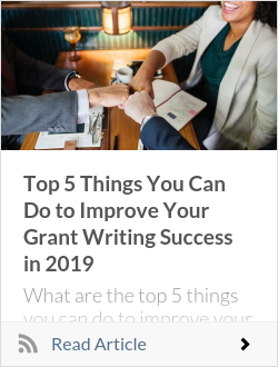 Top 5 Things You Can Do to Improve Your Grant Writing Success in 2019