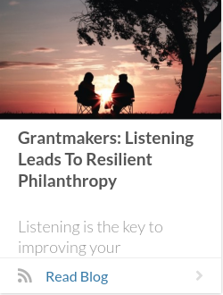 Grantmakers: Listening Leads to Improvement