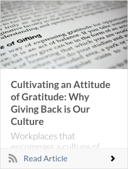 Cultivating an Attitude of Gratitude: Why Giving Back is Our Culture