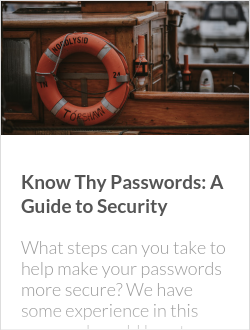 Know Thy Passwords: A Guide to Security