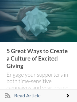5 Great Ways to Create a Culture of Excited Giving