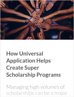 How Universal Application Helps Create Super Scholarship Programs