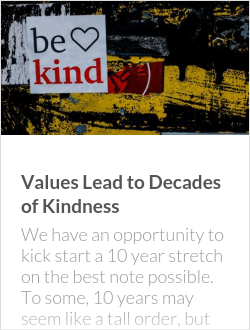 Values Lead to Decades of Kindness