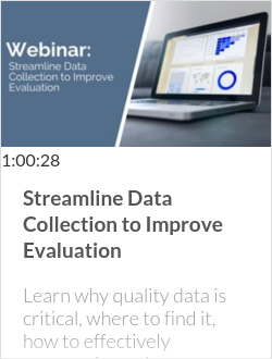 Streamline Data Collection to Improve Evaluation