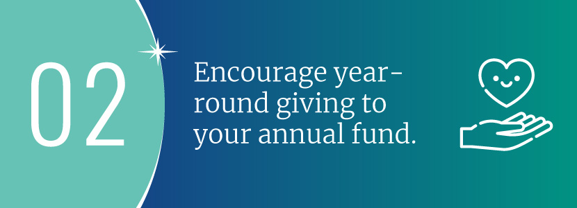 Encourage year-round giving to your annual fund