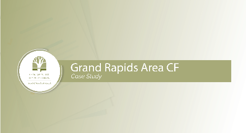 Grand Rapids Area Community Foundation Case Study