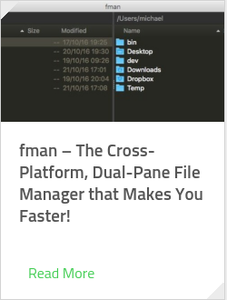 fman – The Cross-Platform, Dual-Pane File Manager that Makes You Faster!