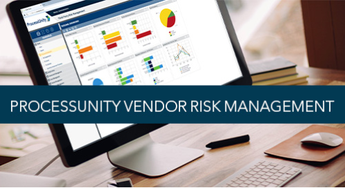 ProcessUnity Vendor Risk Management Overview