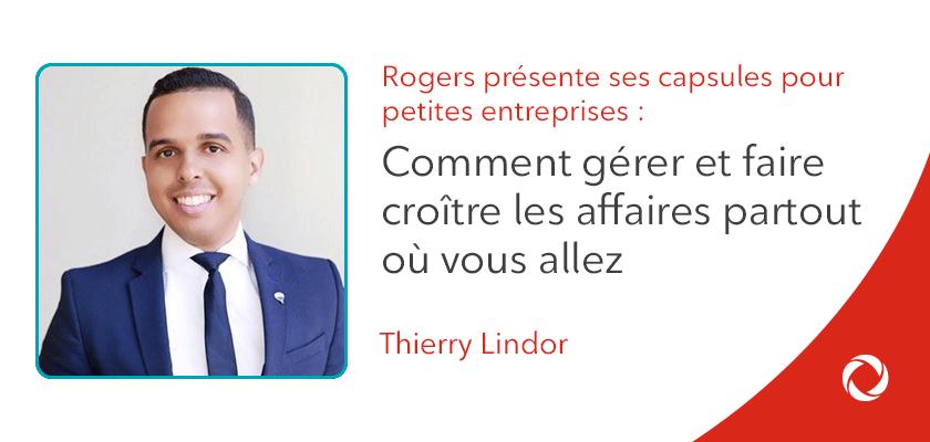Les meilleurs conseils de Thierry Lindor pour la gestion et l'adaptation d'une entreprise en mouvement