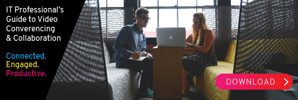 IT Professional's Guide to Video Conferencing & Collaboration
