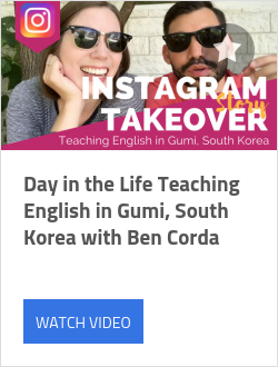 Day in the Life Teaching English in Gumi, South Korea with Ben Corda