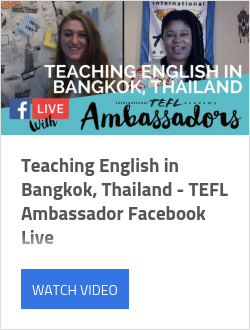 Teaching English in Bangkok, Thailand - TEFL Ambassador Facebook Live