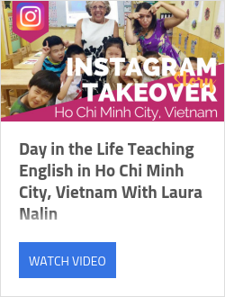Day in the Life Teaching English in Ho Chi Minh City, Vietnam With Laura Nalin