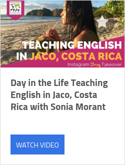 Day in the Life Teaching English in Jaco, Costa Rica with Sonia Morant