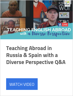 Teaching Abroad in Russia & Spain with a Diverse Perspective Q&A