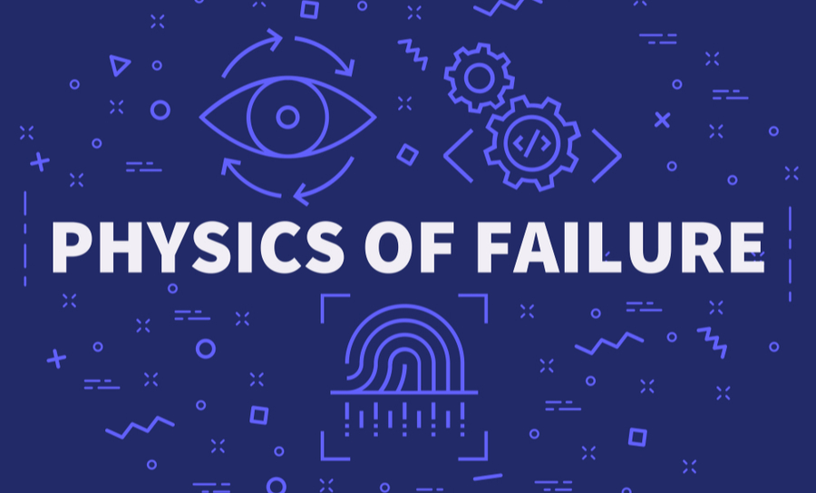 Physics of failure written over graphics of data and engineering