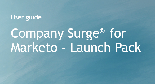 Company Surge® for Marketo - Launch Pack Use Cases