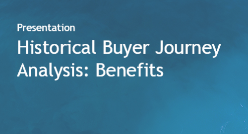Historical Buyer Journey Analysis - Benefits