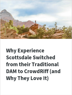 Why Experience Scottsdale Switched from their Traditional DAM to CrowdRiff (and Why They Love It)
