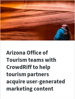 Arizona Office of Tourism teams with CrowdRiff to help tourism partners acquire user-generated marketing content