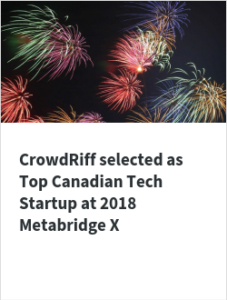 CrowdRiff selected as Top Canadian Tech Startup at 2018 Metabridge X