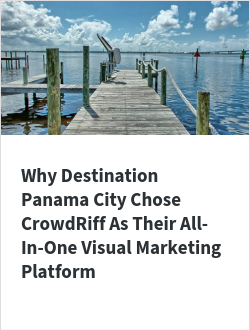 Why Destination Panama City Chose CrowdRiff As Their All-In-One Visual Marketing Platform