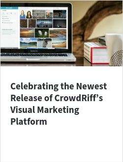 Celebrating the Newest Release of CrowdRiff's Visual Marketing Platform