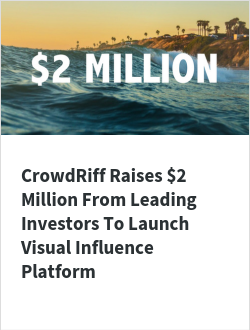 CrowdRiff Raises $2 Million From Leading Investors To Launch Visual Influence Platform