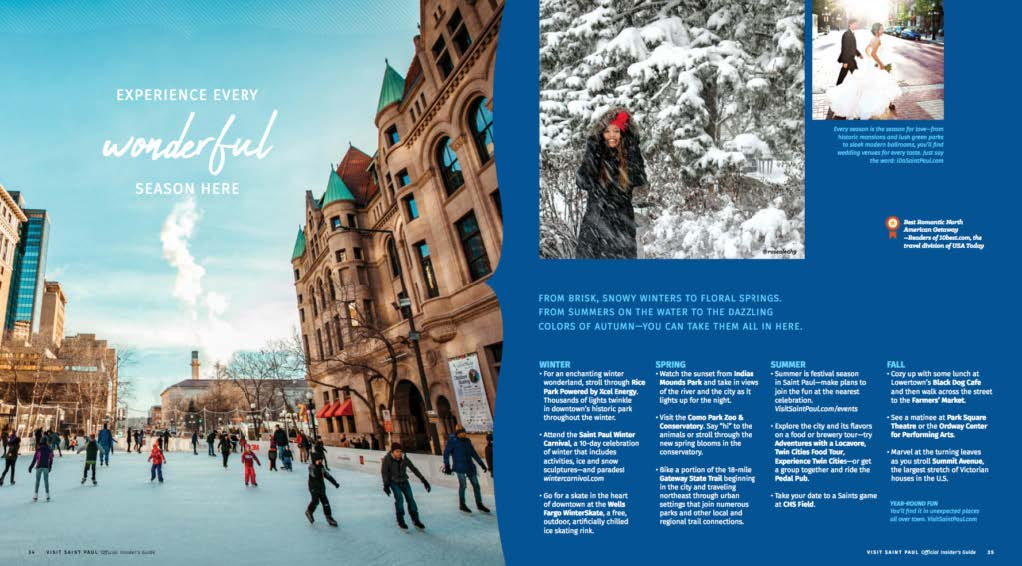 Visit Saint Paul's created this 80+ page insider's guide filled with advice provided by actual residents who are passionate about their city.