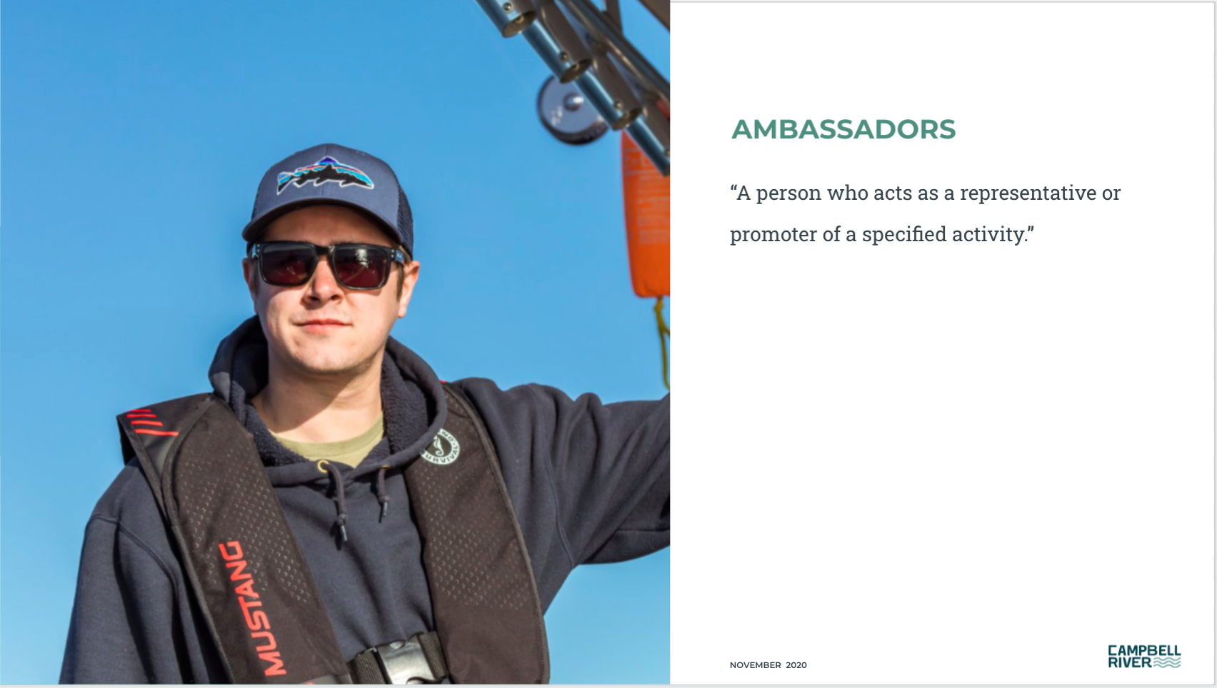 Local ambassadors are people who act as a representative or promotor of a specified activity.