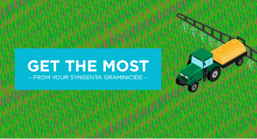 Infographic: Get the Most from Your Syngenta Graminicide