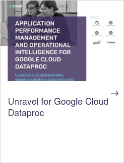 Unravel for Google Cloud Dataproc
