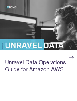 Unravel Data Operations Guide for Amazon AWS