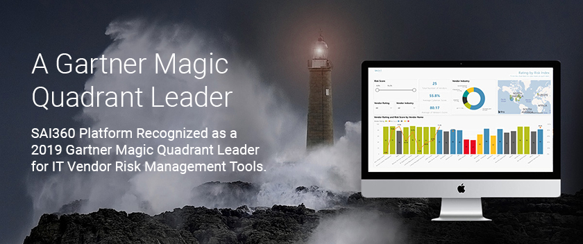A Gartner Magic Quadrant Leader: SAI 360 Recognized as a 2019 Leader for IT Vendor Risk Management Tools