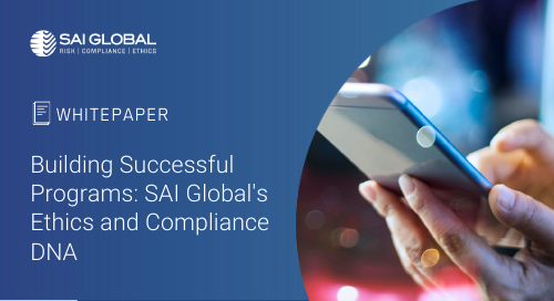 Building Successful Programs: SAI Global's Ethics and Compliance DNA