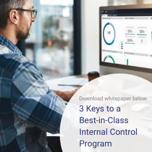 Download our whitepaper below: 3 Keys to a Best-in-Class Internal Control Program