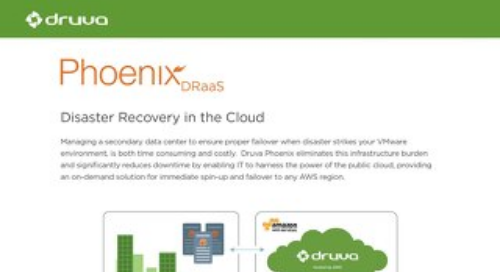 Druva Phoenix - Disaster Recovery in the Cloud