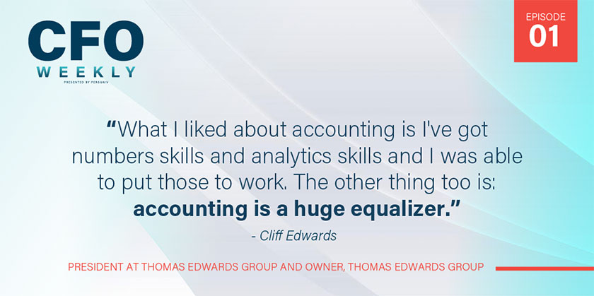 "CFO Weekly ""Accounting is a huge equalizer"" quote"