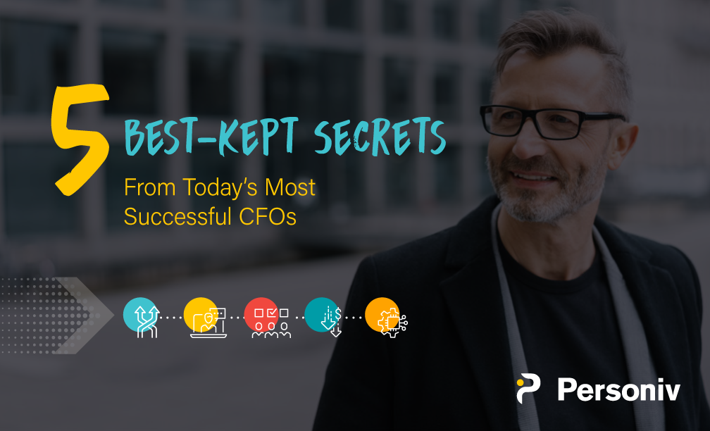 5 Best-Kept Secrets From Today's Most Successful CFOs