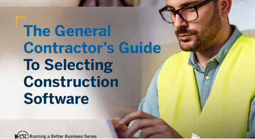 The General Contractor's Guide to Selecting Construction Software