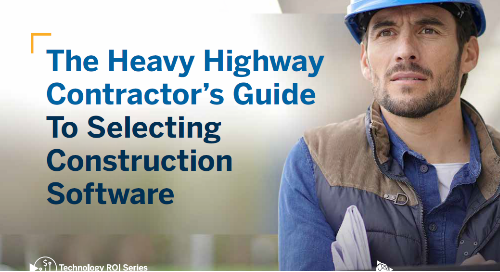 The Heavy Highway Contractor's Guide to Selecting Construction Software