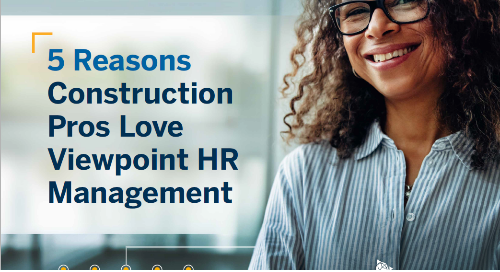 5 Reasons Construction Professionals Love Viewpoint HR Management